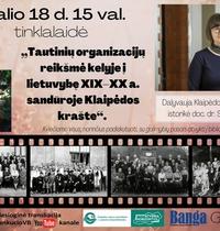 """Tinklalaidė """"Tautinių organizacijų reikšmė kelyje į lietuvybę XIX–XX a. sandūroje Klaipėdos krašte"""""""