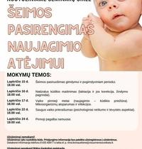 """Nuotolinis seminarų ciklas """"Šeimos pasirengimas naujagimio atėjimui"""""""