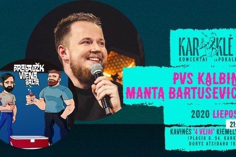 Karklė LIVE: PVS kalbina Mantą Bartuševičių