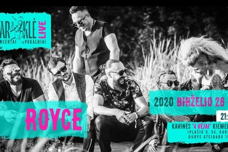 Karklė LIVE: grupės ROYCE koncertas