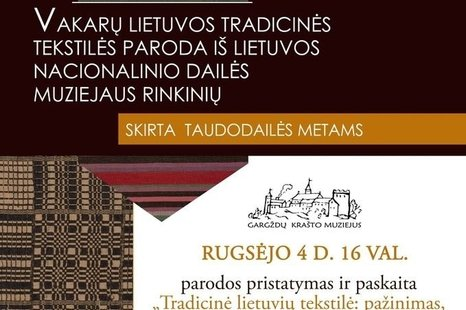 """Paroda """"Tradicinė lietuvių tekstilė: pažinimas, puoselėjimas ir sklaidos galimybės"""""""