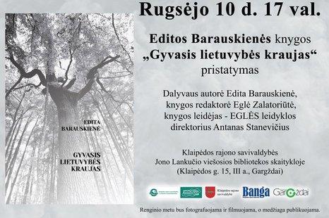 """Editos Barauskienės knygos """"Gyvasis lietuvybės kraujas"""" pristatymas"""