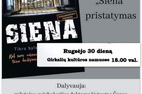 """Dokumentinio romano """"Siena"""" pristatymas"""