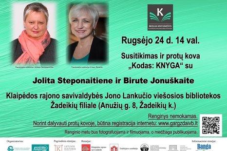 """Susitikimas ir protų kova """"Kodas: KNYGA"""" su Jolita Steponaitiene ir Birute Jonuškaite"""