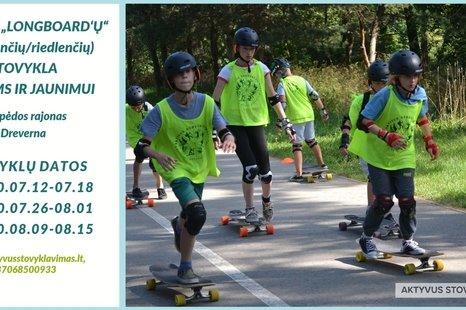 Longboard'ų vasaros stovykla vaikams ir jaunimui